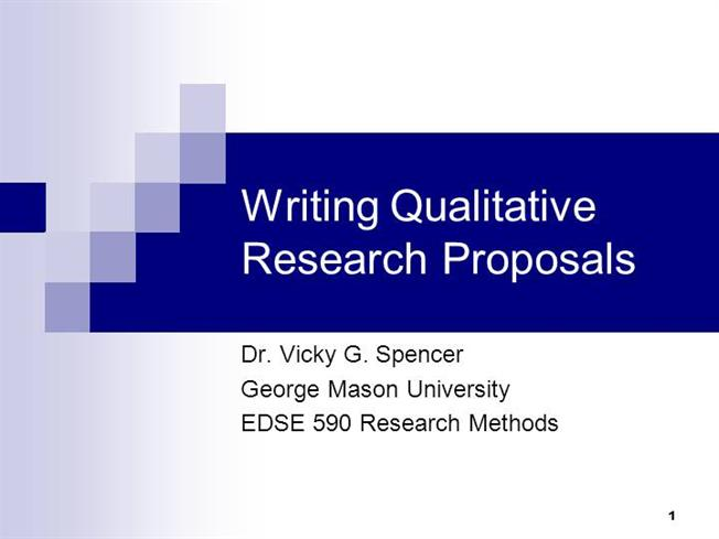 writing qualitative research proposals for presentations authorstream