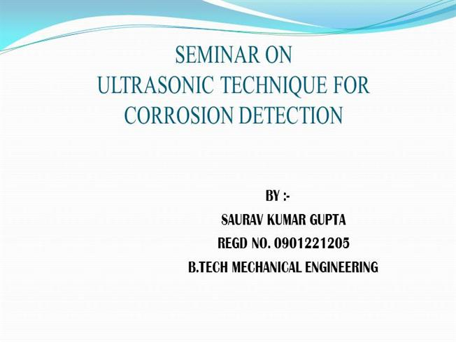 ULTRASONIC TECHNIQUE for CORROSION DETECTION |authorSTREAM