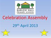 Celebration Assembly 29th April