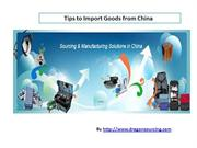Tips for importing goods from China.