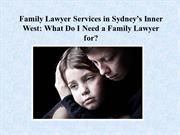 Family Lawyer Services in Sydney's Inner West