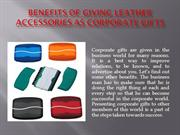 Benefits of Giving Leather Accessories as Corporate Gift