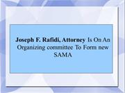 Joseph F. Rafidi, Attorney Is On An Organizing committee To Form new S