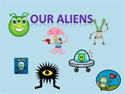 OUR ALIENS