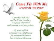 Come Fly With Me (Poetry By Avis Pope)