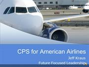 CPS for American Airlines Kraus FFL with narration