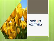LOOK LIFE POSITIVELY
