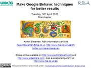 Make Google behave: techniques for better results