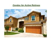 Condos for Active Retirees