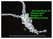 Exciting Range Of Patterns And designs Of Wedding Jewelry