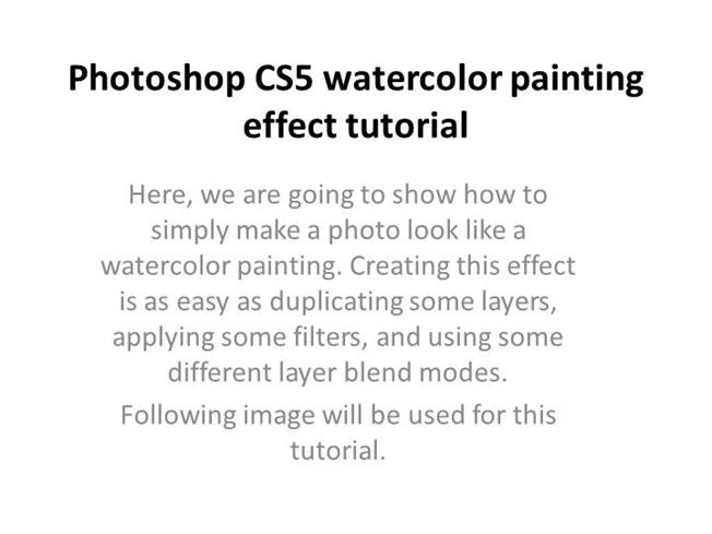 Photoshop CS5 Watercolor Painting Effect Tutorial |authorSTREAM