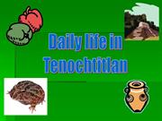 Daily Life in Tenochtitlan PowerPoint