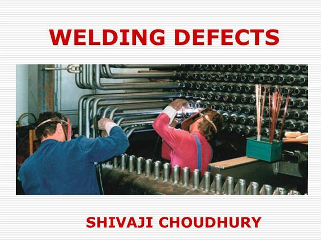 Download powerpoint presentation welding defects | fallfourteeners. Com.