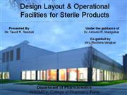 Design Layout & Operational Facilities for Sterile Products 1