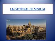 LA CATEDRAL DE SEVILLA