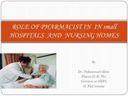 ROLE OF PHARMACIST IN  IN SMALL  HOSPITALS  AND  NURSING HOMES