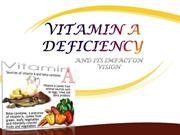 VITAMIN A DEFICIENCY AND ITS IMPACT ON VISION