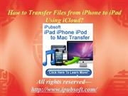 How to Transfer Files from iPhone to iPad Using iCloud