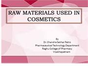RAW MATERIALS USED IN COSMETICS