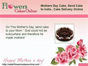 Mothers Day Cake, Order Cake Online India