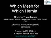 Which Mesh for Which Hernia