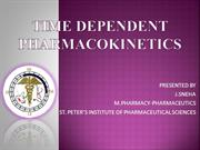 TIME DEPENDENT PHARMACOKINETICS