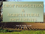 Crop Production And Agricultural Implements