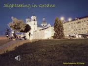 Sightseeing in Grodno, Suhanova N