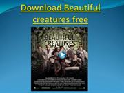 Download Beautiful creatures free