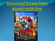 Download Escape from planet earth free