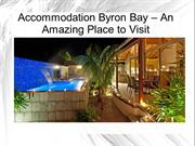 Accommodation byron bay - an mazing place to visit