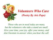 Volunteers Who Care (Poetry By Avis Pope)