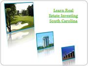 Learn Real Estate Investing South Carolina