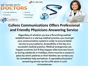 Cullens Communications Offers Professional and Friendly Physicians Ans