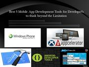 Best 5 Mobile App Development Tools for Creative App Developers