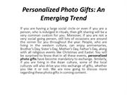 Personalized Photo Gifts An Emerging Trend