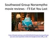 Southwood Group Norsemytho movie reviews - I'll Eat You Last
