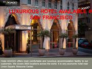 Luxurious Hotel Available In San Francisco