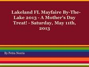 Lakeland FL Mayfaire By-The-Lake 2013 - A Mother's Day Treat!