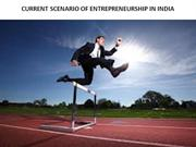 CURRENT SCENARIO OF ENTREPRENEURSHIP IN INDIA