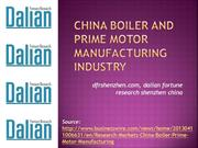 China Boiler And Prime Motor Manufacturing Industry