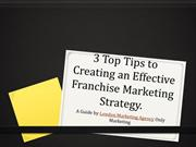 3 Top Tips to Creating an Effective Franchise