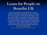 Loans for people on benefits: get yourself guarded by this deal