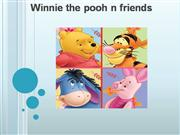 pooh bear and friendsw