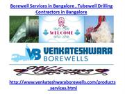 Borewell Services in Bangalore,Tubewell Drilling Contractors in Bangal
