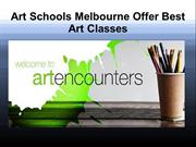 Art Schools Mebourne Offer Best Art Classes