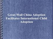 Great Wall China Adoption reviews | Great Wall China Adoption
