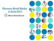 Pharmacy Retail Market in India 2013