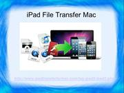 Easily Transfer Your iPad File With iPad File Transfer Software