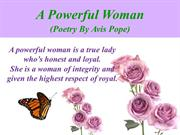 A Powerful Woman (Poetry By Avis Pope)